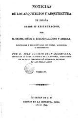 Noticias de los arquitectos y arquitectura de España desde su Restauración, 4: Volumen 3