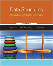 Data Structures: Abstraction and Design Using Java, 3rd Edition: Edition 3