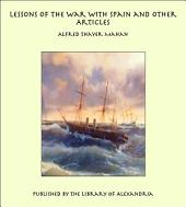 Lessons of the War with Spain and Other Articles