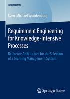 Requirement Engineering for Knowledge Intensive Processes PDF