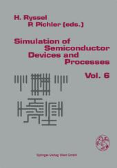 Simulation of Semiconductor Devices and Processes