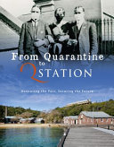 From Quarantine to Q Station