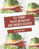 123 Yummy Paleo Breakfast and Brunch Recipes