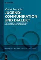 Jugendkommunikation und Dialekt PDF