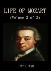 Life Of Mozart (Volume 3 of 3): Volume 3