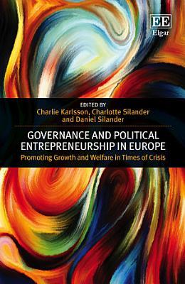 Governance and Political Entrepreneurship in Europe PDF