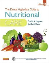 The Dental Hygienist's Guide to Nutritional Care - E-Book: Edition 4