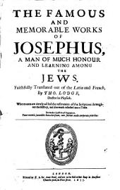 The Famous and Memorable Works of Josephus ... Translated ... by Tho. Lodge, Etc