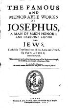 The Famous and Memorable Works of Josephus     Translated     by Tho  Lodge  Etc PDF
