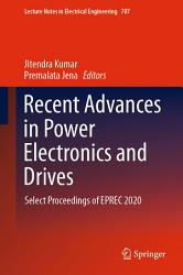 Recent Advances in Power Electronics and Drives PDF