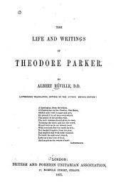 The Life and Writings of Theodore Parker: Part 4