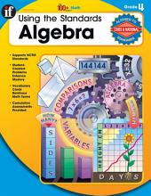 Using the Standards: Algebra, Grade 4