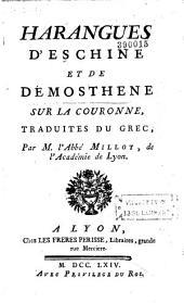Harangues d'Eschine et de Démosthène sur la couronne, traduites du grec, Par M. l'Abbé Millot, de l'Académie de Lyon