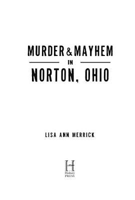 Murder   Mayhem in Norton  Ohio