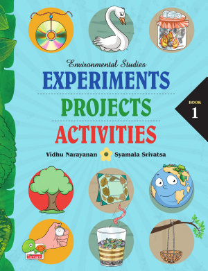 Environmental Studies: Experiments, Projects, Activities: Book 1