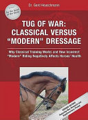 Tug of war - classical versus 'modern' dressage