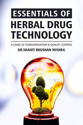 Essentials of Herbal Drug Technology