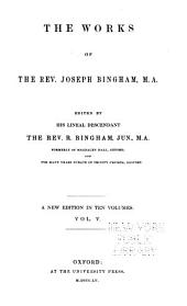 The Works of the Rev. Joseph Bingham: Volume 5