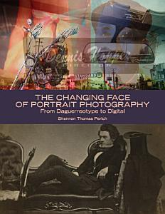 The Changing Face of Portrait Photography PDF