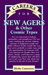 Careers for New Agers & Other Cosmic Types
