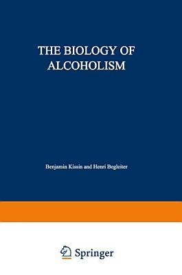 The Biology of Alcoholism PDF