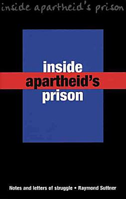 Inside Apartheid s Prison
