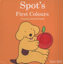 Spot S First Colours Book PDF