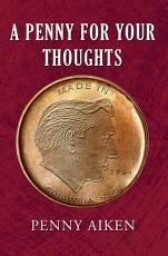 A Penny for Your Thoughts PDF