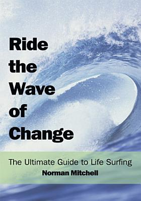 Ride the Wave of Change PDF