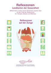 Reflexzonen auf der Zunge: Reflexzonen Landkarten der Gesundheit