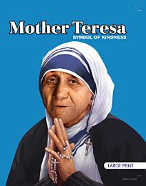 Mother Teresa Symbol Of Kindness   Large Print