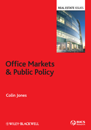 Office Markets and Public Policy PDF