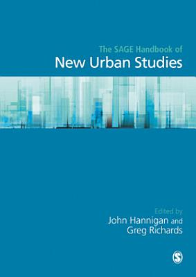 The SAGE Handbook of New Urban Studies PDF