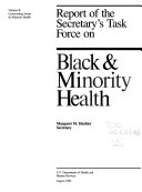 Report of the Secretary's Task Force on Black & Minority Health: Crosscutting issues in minority health