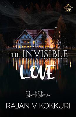 THE INVISIBLE LOVE