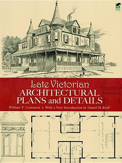 Late Victorian Architectural Plans and Details PDF