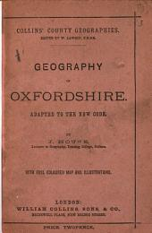 Geography of Oxfordshire: Adapted to the New Code