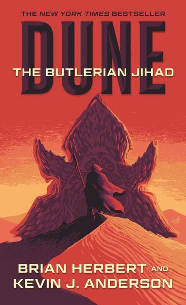 Download Dune  The Butlerian Jihad Book