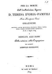Per la morte dell'eccellentissima signora d. Teresa d'Oria-Pamfili, orazione: Volume 17