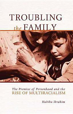 Troubling the Family PDF