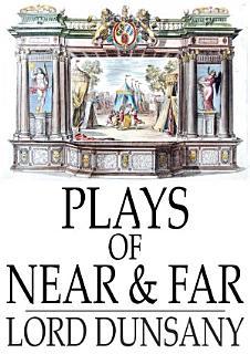 Plays of Near   Far Book