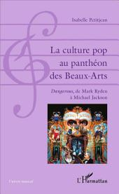 La culture pop au panthéon des Beaux-Arts: Dangerous, de Mark Ryden à Michael Jackson