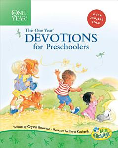 The One Year Book of Devotions for Preschoolers Book