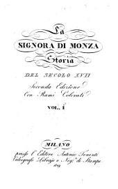 La Signora di Monza, storia del secolo XVII: Volume 1