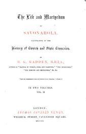 The Life and Martyrdom of Savonarola