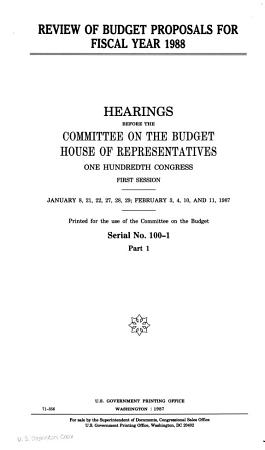 Review of budget proposals for fiscal year 1988 PDF