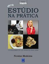 Estúdio na Prática: Volume 1