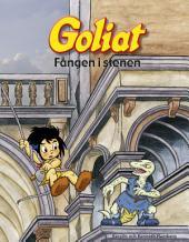 Goliat : Fången i stenen