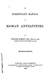 An Elementary Manual of Roman Antiquities