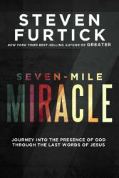 Seven Mile Miracle Book PDF